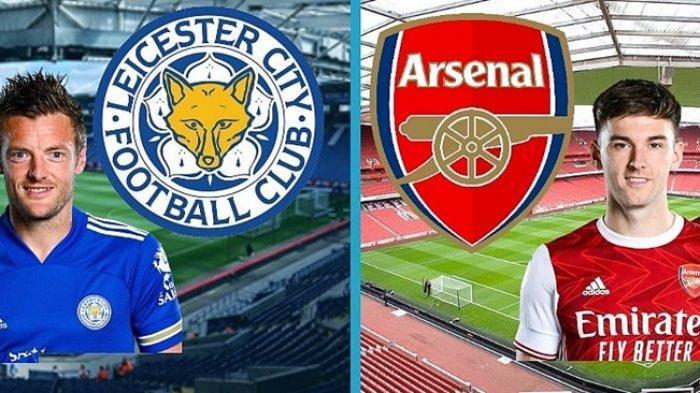 Jadwal Liga Inggris - Leicester vs Arsenal, Disalip The Foxes, The Gunners Bukan Lagi Tim Unggulan