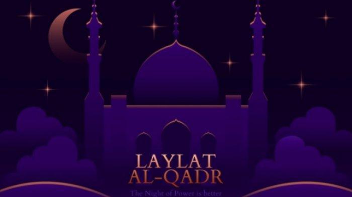 Bacaan Surat Al Qadr yang Merujuk Malam Lailatul Qadar, Keistimewan, Doa dan Amalan yang Dianjurkan