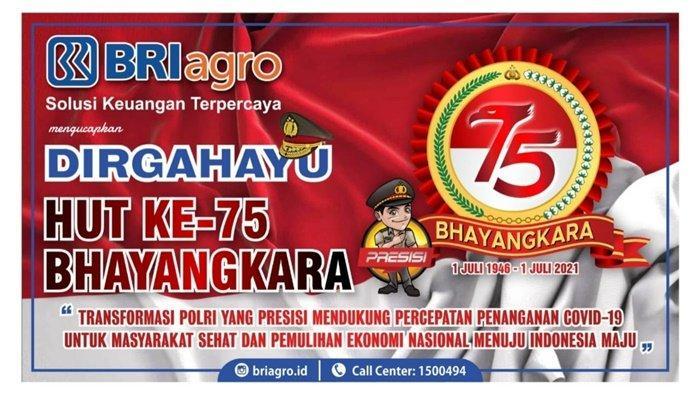 BRI Agro Ucapkan Selamat Hari Ulang Tahun ke-75 Bhayangkara