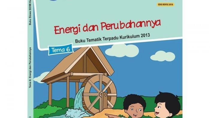 Soal Dan Kunci Jawaban Buku Tematik Tema 6 Kelas 3 Sd Halaman 23 24 27 Subtema 1 Sumber Energi Halaman 3 Tribun Kaltim
