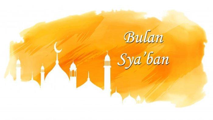 4 Hari Lagi Malam Nisfu Syaban, Berikut Amalan dan Keutamaannya, Puasa Nisfu Syaban 9  April 2020