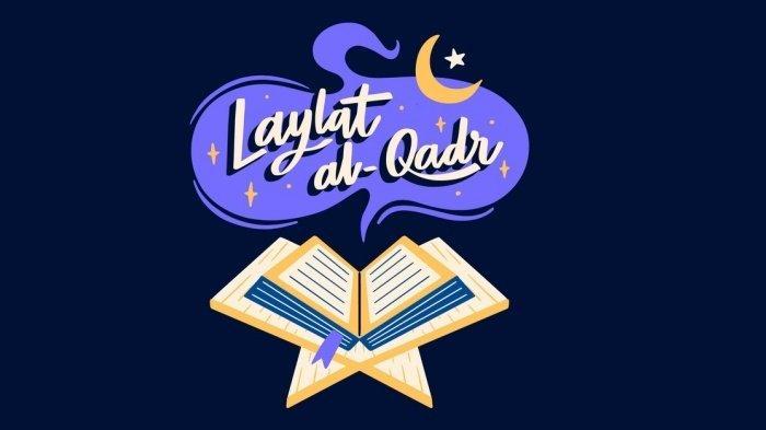 Doa dan Amalan Rasulullah di Malam Lailatul Qadar 2021, Jemput Keistimewaan Malam Seribu Bulan