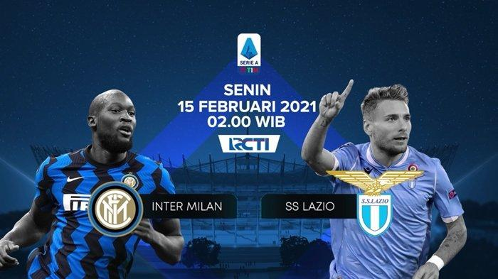 NONTON Live Streaming RCTI Gratis Liga Italia: Inter Milan vs Lazio, Misi Conte Kudeta AC Milan!