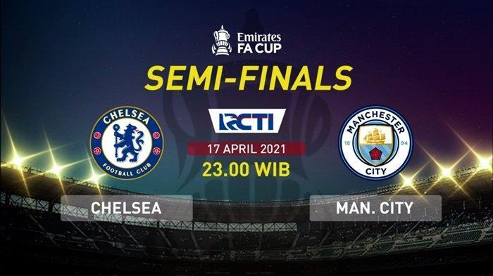 TAYANG SEKARANG Siaran Langsung Piala FA, Chelsea vs Man City, Link Live Streaming RCTI Plus, Gratis