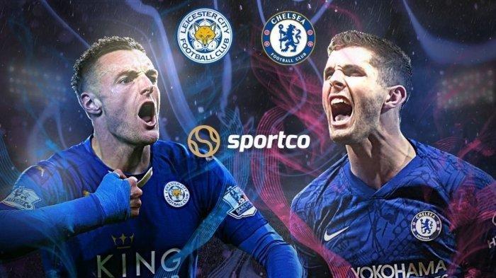Preview Final FA Cup Leicester vs Chelsea, The Blues Pemanasan Liga Champions, The Fox Dahaga Gelar