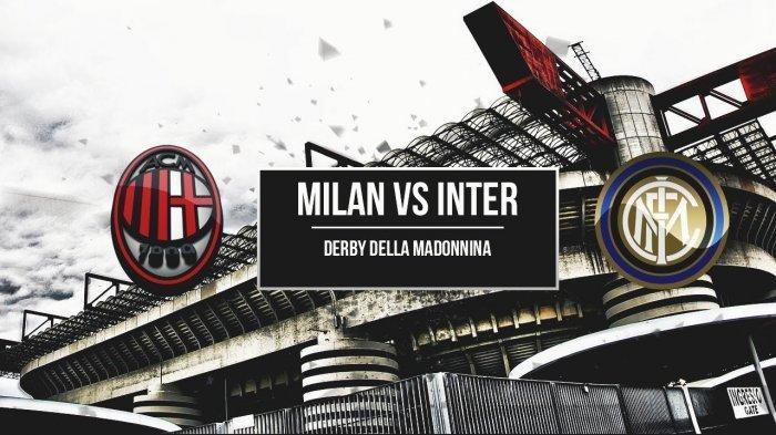GRATIS Link Live RCTI Plus Liga Italia, Derby della Madonnina AC Milan vs Inter, Pertaruhan Scudetto