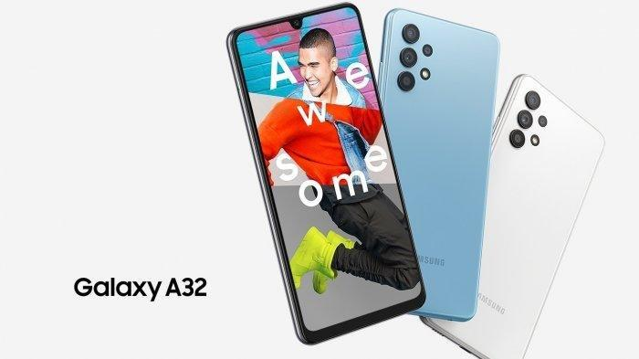 Update Harga HP Samsung Terbaru Maret 2021, Dilengkapi Spesifikasi Ponsel Samsung Galaxy A32