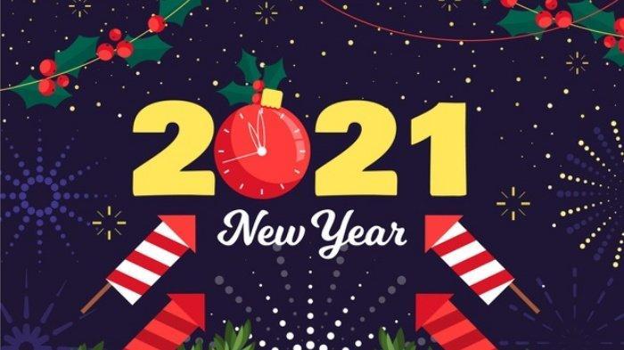 Gambar Ucapan dan Kata-kata Tahun Baru 2021 Bisa Buat Story, Update Status WA, Facebook, IG, Twitter