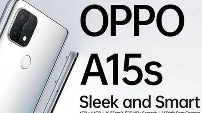 Telah Resmi Rilis di Indonesia, Berikut ini Harga dan Spesifikasi Lengkapnya HP Oppo A15s
