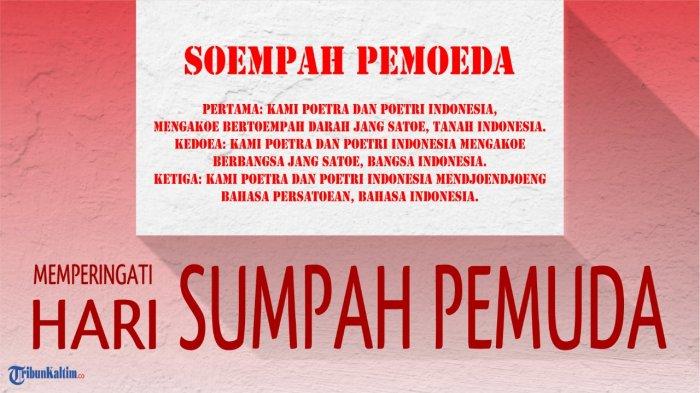 Bahasa Indonesia Dengan Sumpah Pemuda Lengkap Tema Hari Sumpah Pemuda 2020 Isi Teks Logo Rumusan Kongres Sumpah Pemuda Ditulis Oleh Halaman 4 Tribun Kaltim