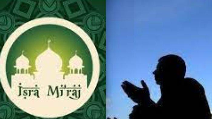 Penuh Makna, Kumpulan Ucapan Selamat Isra Mi'raj 1442 H, Cocok Kirim di WhatsApp & Update Medsos
