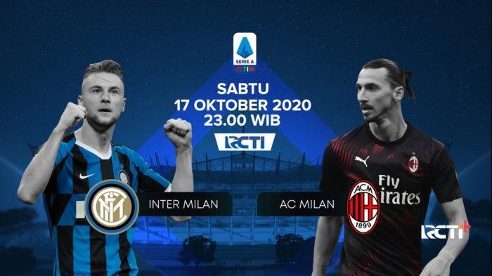LIGA ITALIA Link Live Streaming RCTI, Inter Milan vs AC Milan Malam Ini, Tonton dari Ponsel Gratis!