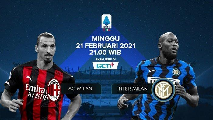 Jelang AC Milan vs Inter Milan, Lukaku Dinilai Lebih Menjengkelkan daripada Ibrahimovic, Live RCTI