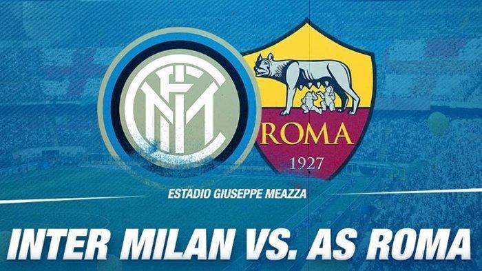 BERLANGSUNG Skor 0-0 Live Streaming RCTI Inter Milan vs AS Roma, Pembuktian Nicolo Zaniolo