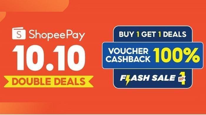 Promo 10.10 ShopeePay Double Deals, Dapat Keuntungan Berlipat, Ada Flash Sale Rp 1, Ini Syaratnya