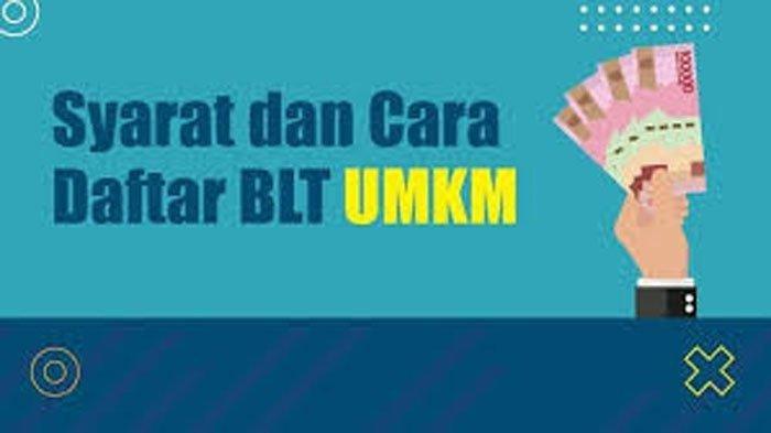 Kabar Gembira, Kemenkop UKM Pastikan BLT UMKM 2021 Cair Lagi, Ada Perubahan Cara dan Syarat Daftar?