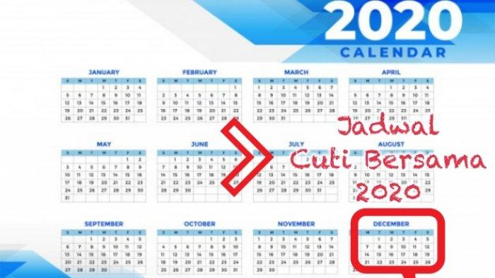 Jadwal Cuti Bersama 2020, Ada 11 Hari Libur hingga Awal ...