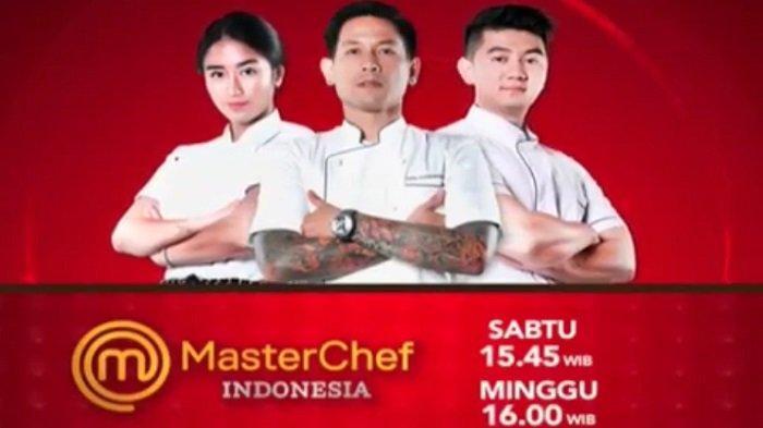 Jadwal dan Live Streaming MasterChef Indonesia Babak 4 Besar, Berikut Daftar Kontestan yang Tersisa
