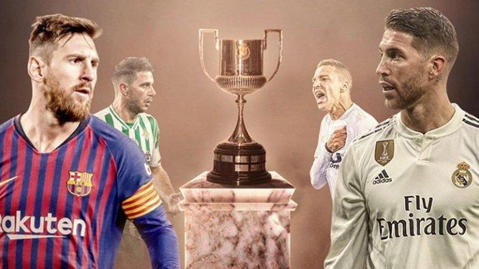 Jadwal dan Prediksi Pertandingan El Clasico Barcelona vs Real Madrid, Semifinal Copa del Rey Leg 1