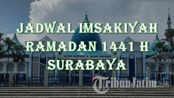 Jadwal Imsakiyah dan Buka Puasa Ramadan 1441 H di Surabaya & Sekitarnya Lengkap dengan Waktu Salat