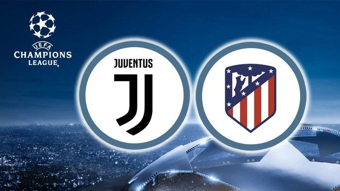 Jadwal Liga Champions Live SCTV Juventus vs Atletico Madrid, Link Live Streaming TV Online vidio.com