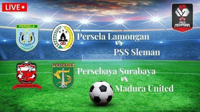 TONTON Streaming Indosiar Piala Menpora, Ini Jadwal Piala Menpora Hari Ini, Madura vs Persebaya Live