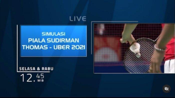 Jadwal Simulasi Piala Sudirman dan Thomas Uber Hari Ini, Tonton Live, Tim Garuda Ada 2 Pasangan Baru