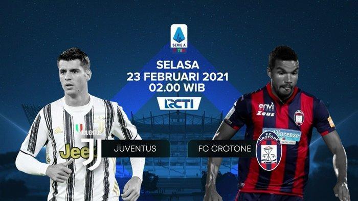 Jadwal Liga Italia - Juventus vs Crotone, Link Live Streaming RCTI Plus Gratis