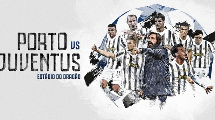 PREDIKSI Skor & Susunan Pemain FC Porto vs Juventus, Nonton Liga Champions di SCTV,Pepe vs Ronaldo!