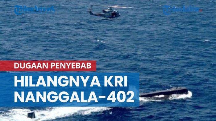 Update KRI Nanggala-402 Hilang Kontak, KSAL Bongkar Fakta Mengejutkan Soal Tumpahan Minyak di Lokasi