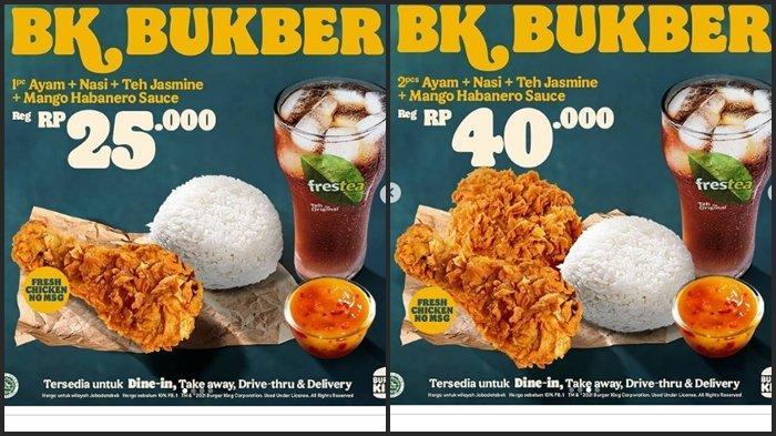 KATALOG PROMO Burger King Selasa 27 April 2021, 2 Ayam, Nasi dan Minum Rp 40.000, Buka Puasa Hemat
