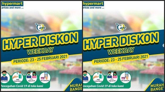 KATALOG PROMO Terbaru Hypermart Selasa 23 Februari 2021, Beli 1 Gratis 1, Diskon Barang hingga 50 %