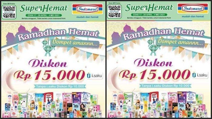 HARI TERAKHIR Katalog Promo Indomaret 28 April - 4 Mei 2021, Beli 1 Gratis 1 dan Diskon Rp 15.000