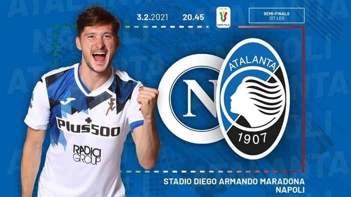 Live TVRI Malam Ini, Semifinal Coppa Italia Napoli vs Atalanta, Partenopei Punya Modal Bagus