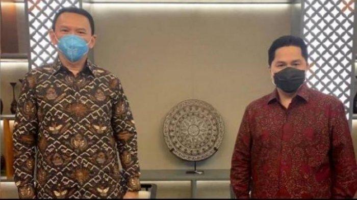 Kritik Keras Pertamina, Erick Thohir Ingatkan Ahok Soal Wewenang BTP Sebagai Komisaris Utama