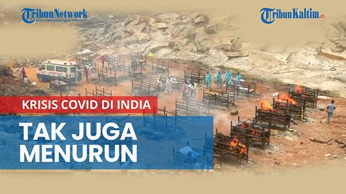 UPDATE Korban Tewas karena Positif Covid-19 di India, Angkanya Sudah Capai 250 Ribu Orang