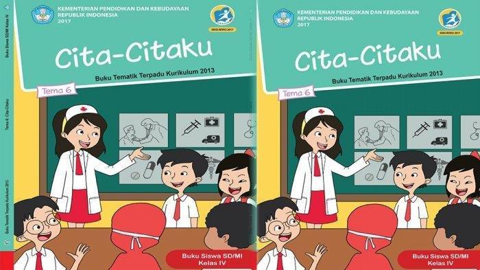 Kunci Jawaban BukuTematik Kelas 4 Tema 6 Hal 25, 26, 27, 28, 30, 31 dan 32, Aku dan Cita-citaku