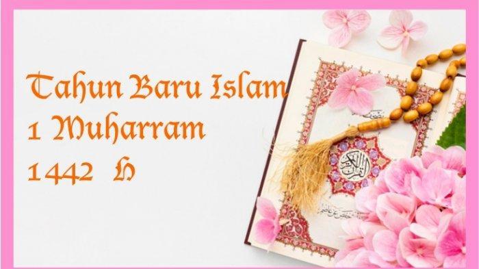 Lengkap 60 Ucapan Selamat Tahun Baru Islam 1442 Hijriyah Dan Gambar Cocok Di Whatsapp Twitter Fb Ig Tribun Kaltim