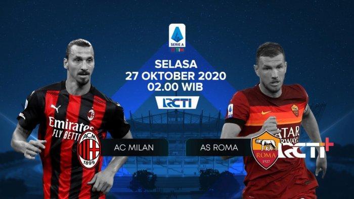 SERU! Liga Italia BIG MATCH AC Milan vs AS Roma, Link Live Streaming RCTI, Tonton dari Ponsel Gratis