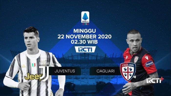 Jadwal Liga Italia Malam Ini, Juventus vs Cagliari, Siaran Langsung RCTI, Link Live Streaming RCTI+