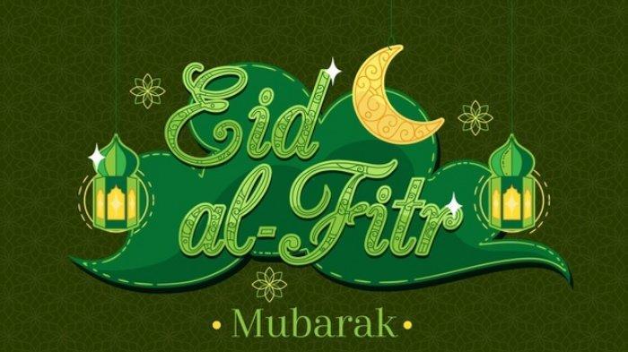 45 Ucapan Selamat Lebaran Idul Fitri 2021/1442 H, Kirim dan Posting ke FB, IG, WA, TikTok