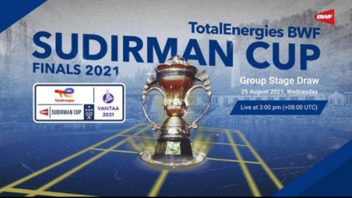 LIVE STREAMING Drawing Sudirman Cup 2021, Indonesia Jadi Unggulan Ketiga, 2 Negara Mundur