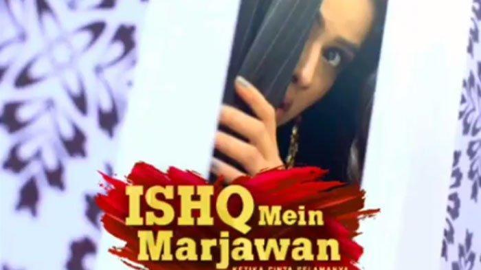 LIVE STREAMING Ishq Mein Marjawan Episode 52, Hari Ini Tayang Pukul 12.30 WIB