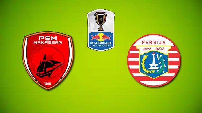 Live Streaming & Live Score Final Piala Indonesia PSM Makassar vs Persija Jakarta, Live di RCTI