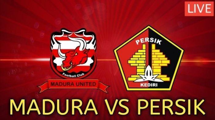 Live Streaming Persik Kediri vs Madura United, Piala Menpora 2021, Persaingan Klub Jatim Memanas