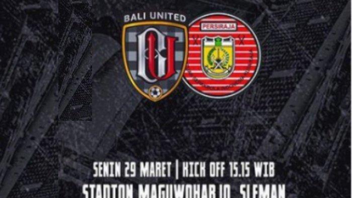 SERU! Tonton Live Streaming Piala Menpora Hari Ini, Live Streaming Indosiar Bali United vs Persiraja