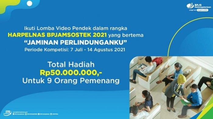 BPJamsostek Gelar Lomba Video Pendek 'Jaminan Perlindunganku', Dapatkan Hadiah Total Rp 50 Juta