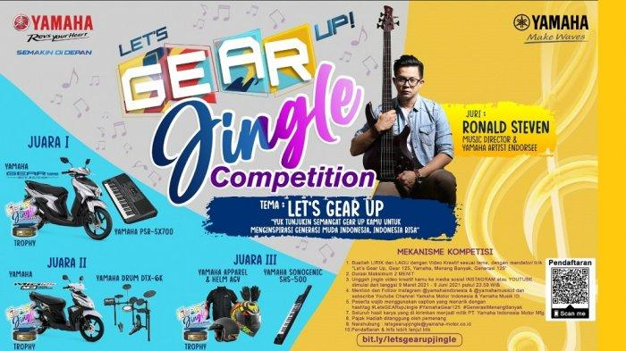 Lets GEAR Up Jingle Competition, Tuangkan Inspirasi Menjadi Prestasi