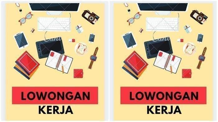 Update Info Lowongan Kerja Kaltim, Penempatan di Balikpapan dan Samarinda, Cek Kualifikasinya