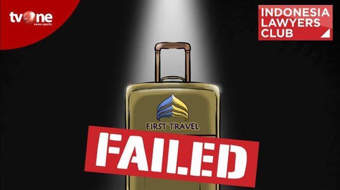 MALAM INI Live Streaming ILC tvOne Bahas Kasus First Travel, Ada Usul Sukmawati, APBD DKI atau Ahok